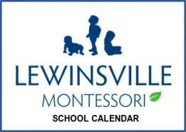 Click to download the Lewinsville Montessori School Holiday Schedule